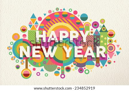 Happy new year 2015 quote design illustration. Ideal for web, greeting card and print poster. EPS10 vector file. - stock vector