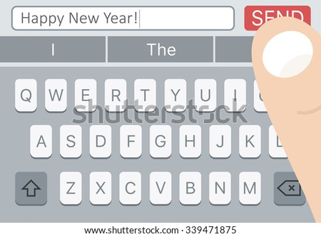 Happy New Year SMS message on mobile phone with keyboard and man finger over Send button.