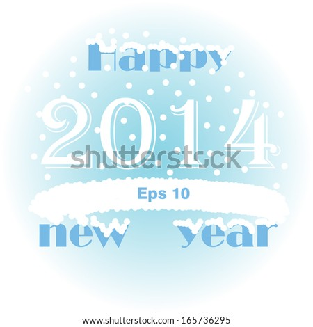 Happy New Year snow 2014  - stock vector