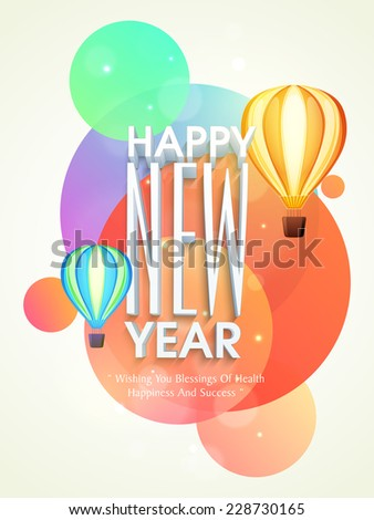 Happy New Year stylish text with flying hot air balloons on colorful big bubbles decorated grey background. - stock vector