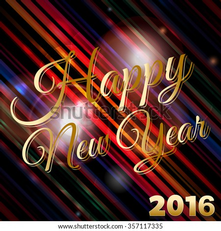 Happy New Year 2016 Text Over Glowing Striped Background with Lens Flares