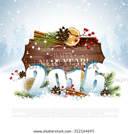 Happy New Year 2016 - traditional decorations, 3D numbers and wooden sign with calligraphic inscription on the snow - stock vector