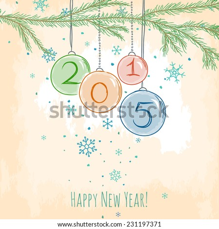 Happy new year 2015 vector illustration. Hand drawn fir tree and christmas balls. - stock vector