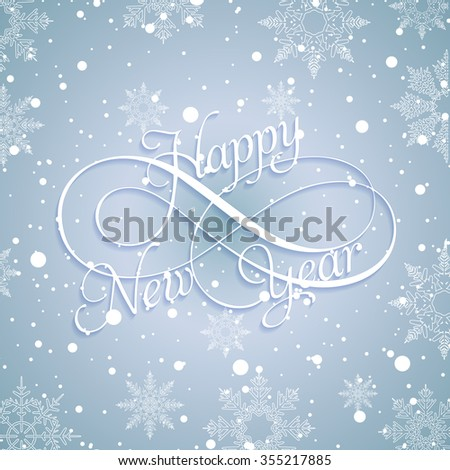 Happy New Year 2016 White hand-lettering text on a blue frosty with snow and snowflakes background. Vector Handmade calligraphy collection - stock vector
