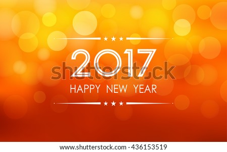 happy new year 2017 with bokeh and lens flare pattern on summer orange color background (vector)