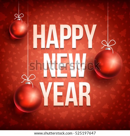 Happy New Year With Christmas Ball On Red Background Related Ornaments Objects Color