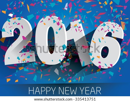 Happy 2016 new year with falling confetti . Vector paper illustration. eps 10 - stock vector