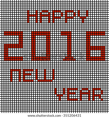 Happy new year 2016 with pixels. Vector illustration. Eps 10 - stock vector