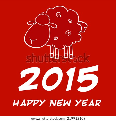 Happy New Year 2015! Year Of Sheep Design Card. Vector Illustration