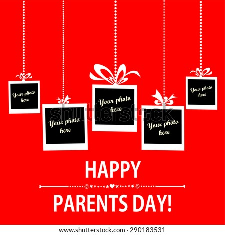 Happy Parents Day card. Photo frame. Vector Illustration - stock vector