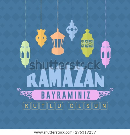 "Happy Ramadan Kareem Days - Islamic Holy Month Theme Vector Design -  ""Ramazan Bayraminiz Kutlu Olsun"" Turkish Text ""Happy Ramadan Day"" at English - stock vector"