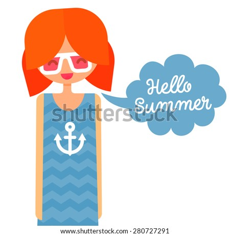 Happy redhair girl in big hipster glasses and nautical t-shirt with anchor says hello summer in speech bubble.   flat vector illustration with cute character. - stock vector