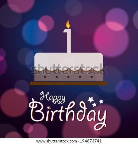 Happy 1st Birthday - Bokeh Vector Background with cake. - stock vector