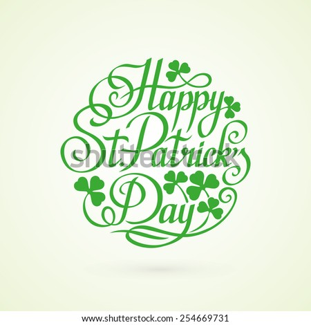 Happy St.Patric's Day green lettering on white background vector illustration - stock vector