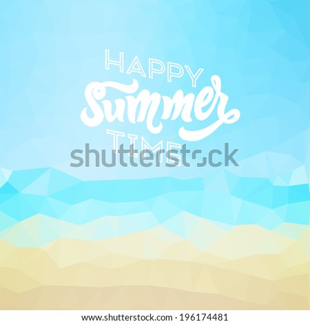 Happy summer time. Poster on tropical beach background. Vector eps10. - stock vector