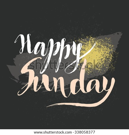 Happy sunday hand lettering vector card stock vector hd royalty happy sunday hand lettering vector card with hand drawn lettering phrase element for greeting cards m4hsunfo