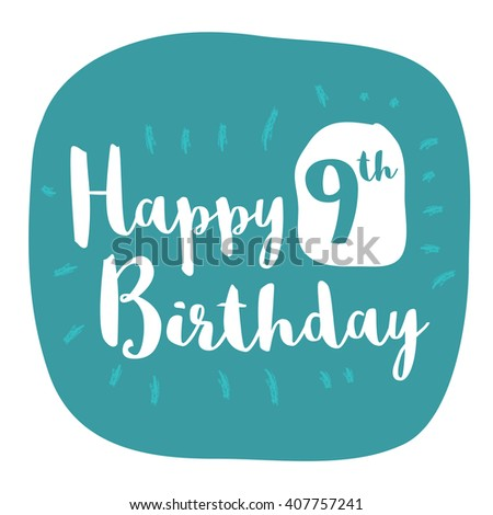 Happy 9th Birthday Card Brush Lettering Stock Vector 407757241