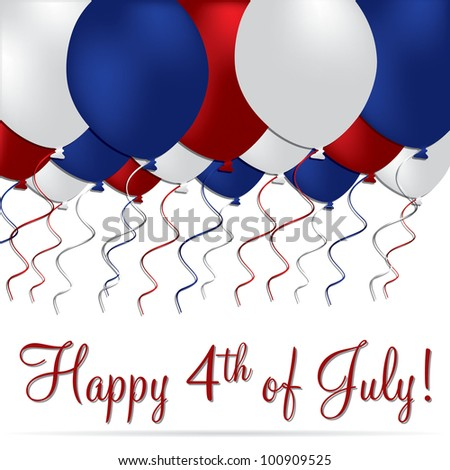 Happy 4th of July balloon card in vector format. - stock vector