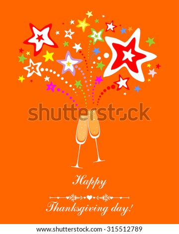 Happy thanksgiving day card.  Celebration orange background with Two Glasses of champagne, firework and place for your text. Vector Illustration   - stock vector