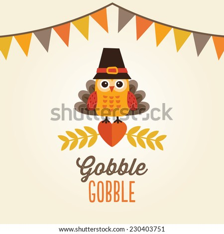 Happy Thanksgiving Day card, poster or menu design with bunting flags and cute owl in turkey costume and pilgrim hat. - stock vector