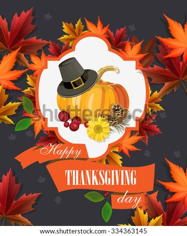 Happy Thanksgiving Day greeting card with pumpkin, autumn leaves and space for your text. - stock vector