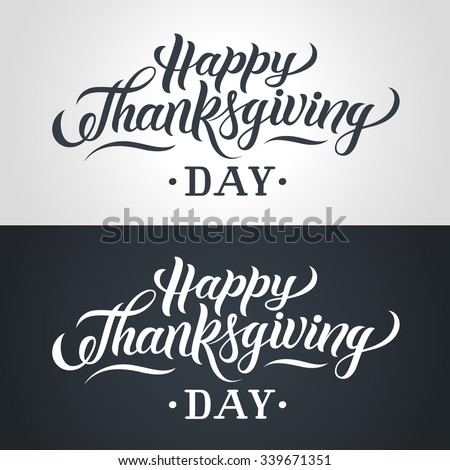 Happy Thanksgiving Day hand-lettering text. Handmade vector calligraphy collection - stock vector