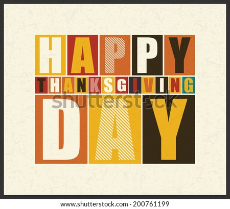Happy Thanksgiving Day. Retro letters on grunge background . vector illustration - stock vector