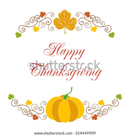 Happy thanksgiving. Greeting card template with hand drawn autumn leaves, pumpkin and curly design elements on white background. - stock vector