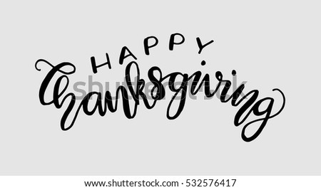 Happy Thanksgiving Hand Lettered Quote Modern Calligraphy
