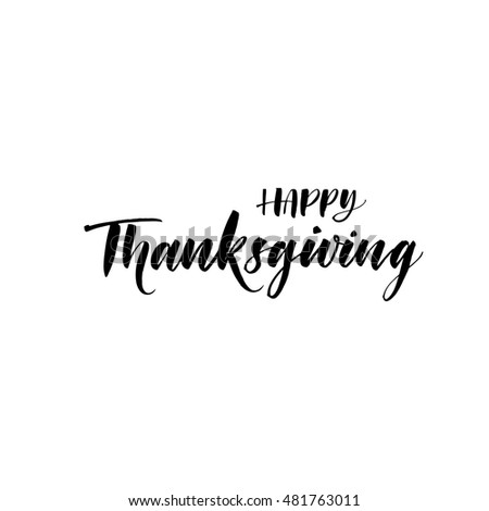 Happy Thanksgiving Postcard Festive Hand Drawn Positive Phrase Ink Illustration Modern Brush Calligraphy