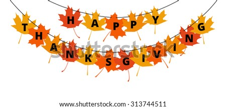 Happy Thanksgiving text on autumn leaves - greetings decoration for Thanksgiving Day - stock vector