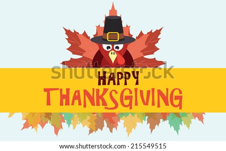 Happy thanksgiving turkey with autumn leaves, vector card - stock vector