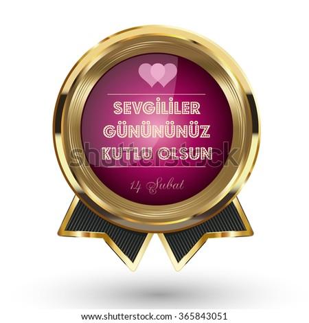 Happy Valentine's Badge (Turkish - Sevgililer Gunu)  Vector illustration. - stock vector