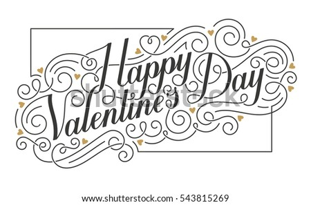 Happy Valentine s Day card. Hand drawn calligraphic inscription with swirls and hearts. EPS10 vector illustration.