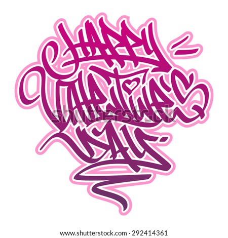 Happy Valentine´s Day card in graffiti style in pink and red colors.