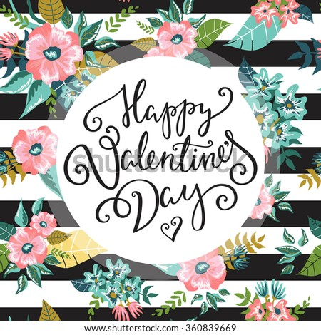 Happy Valentine's Day card. Romantic vector background with flowers and leaves.  - stock vector