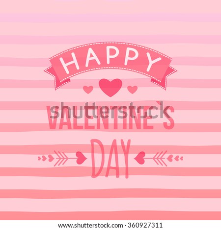 Happy Valentine`s day card with hand-drawn elements, heart, ribbon, arrow, stripe. Cute Typography vector.