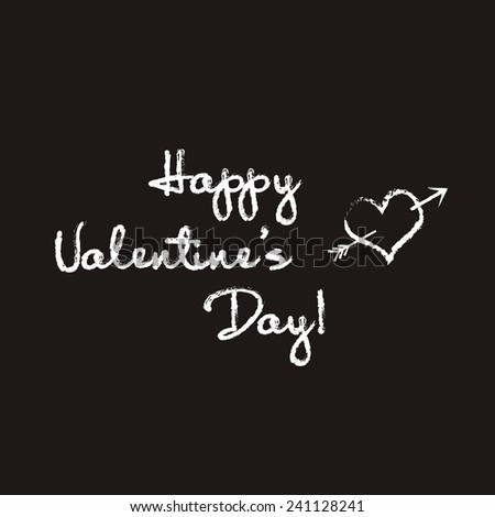 Happy Valentine's Day chalkboard background  - stock vector