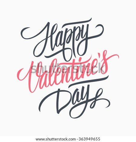 Happy Valentine's day hand lettering. Hand drawn card design. Handmade calligraphy. Vector illustration.