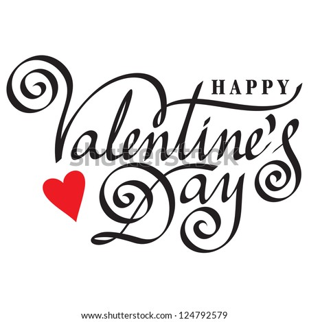 HAPPY VALENTINE'S DAY hand lettering - handmade calligraphy, vector (eps8) - stock vector