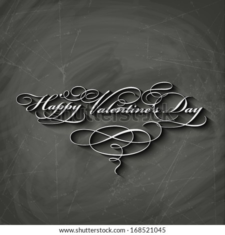 Happy Valentine's Day Hand Lettering - Typographical chalkboard Background - stock vector