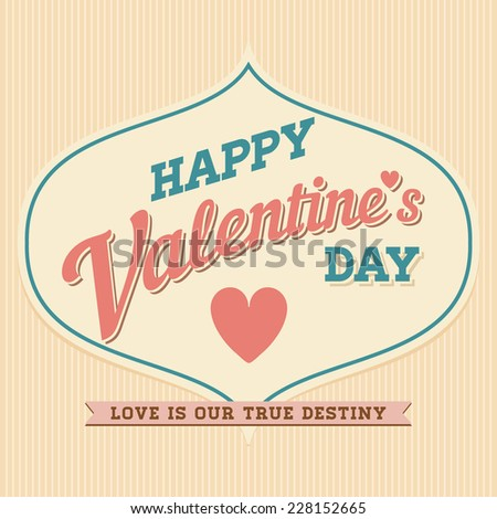 Happy Valentine's Day Hand Lettering Typographical Vector Background in Vintage Retro Old Style Label - stock vector