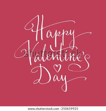 Happy Valentine's Day handlettering. Vector illustration - stock vector