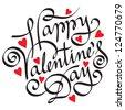 HAPPY VALENTINE'S DAY handmade calligraphy, vector (eps8) - stock vector