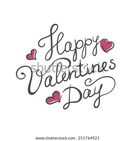 Happy Valentine's day handmade calligraphy. Vector text - stock vector