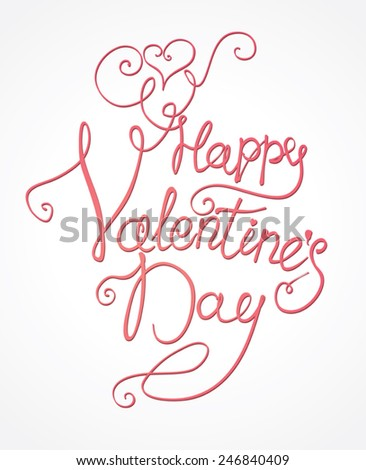 Happy Valentine's Day - handmade inscription. Vector illustration.  - stock vector