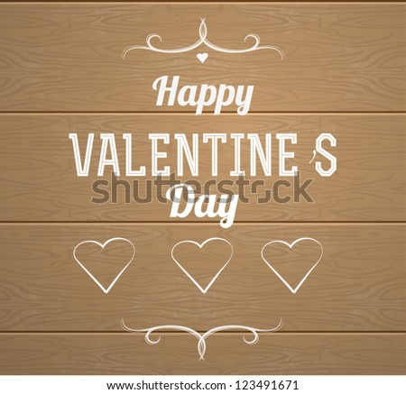 Happy Valentines day banner.Wood background - stock vector