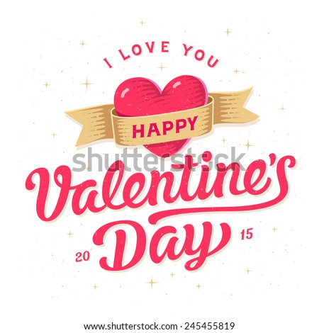 Happy valentines day card. Romantic lettering with symbol of heart - stock vector