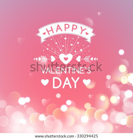 Happy Valentines Day Greeting Card with typography, heart, arrows, Bokeh background, 14 February. I Love You. Vector  Soft Background. - stock vector