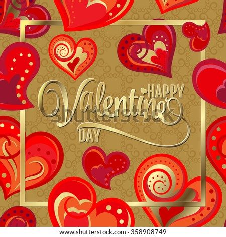 Happy Valentines Day Hand Drawing Red Hearts and Gold Lettering design. Vector illustration. Greeting card background. - stock vector